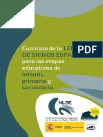 Currículo de La Lengua de Signos Española Para Las Etapas Educativas de Infantil, Primaria y Secundaria