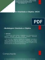 Modelagem Orientada a Objetos -MOO