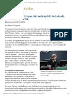 ConJur - Cármen Lúcia Diz Que Não Retirou HC de Lula Da Pauta Da 2ª Turma