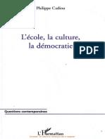 [Philippe Cadiou] L'École, La Culture, La Démocr