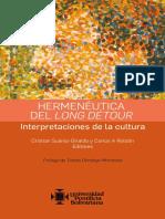 Suárez Giraldo, Cristian & Roldán, Carlos a. (Eds.) (2019) - Hermenéutica Del Long Détour. Interpretaciones de La Cultura(1)
