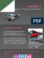 Unidad 2 Transportes Metropolitanos