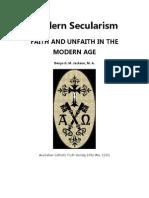 Modern Secularism , Faith and Unfaith in the Modern Age