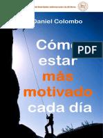 E_book_Cómo_estar_más_motivado_cada_dia_Daniel_Colombo[1].pdf