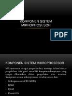 Komponen Sistem Mikroprosesor