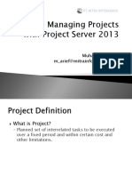 Managing Projects With Project Server 2013 - Presentation