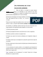 DEFINICIÓN Y PERFIL PROFESIONAL DEL TUTOR