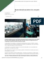 Brasil Da Mais Do PIB Para Educacao Que Paises Ricos BBC Brasil
