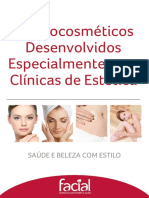 Dermocosméticos Desenvolvidos Especialmente Para Clínicas de Estética