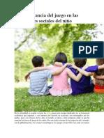 La Importancia Del Juego en Las Habilidades Sociales Del Niño