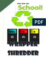 Wrapper Shredder