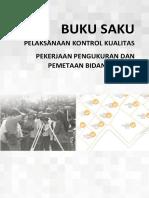Buku saku pelaksanaan kontrol kualitas pekerjaan pengukuran dan pemetaan Bidang Tanah