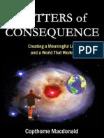 Copthorne Macdonald - Matters of Consequence (III)