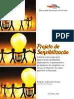 Projeto Sensibilização - Psicologia Escolar 2010