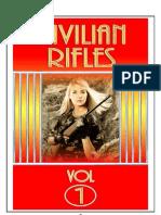 Civilian Rifles - Vol.1