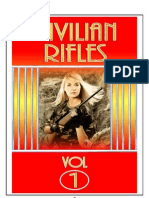 Civilian Rifles - Vol.1