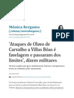 'Ataques de Olavo de Carvalho a Villas Bôas é Favelagem e Passaram Dos Limites', Dizem Militares