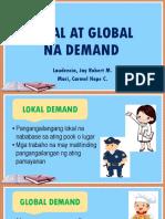 Lokal at Global Na Demand