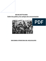 Bettelheim Bruno. Sobre Los Judíos y Los Campos de Concentración.