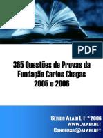 365 Questões de Provas da Fundação Carlos Chagas - 2005 e 2006 (Sérgio Alabi)-desbloqueado.docx