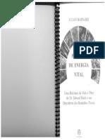 Julian Barnad - Padrões de Energia Vital - Uma Releitura Da Vida e Obra Do Dr. Edward Bach e Sua Descoberta Dis Remédios Florais