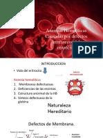 Anemias Hemolíticas Causadas Por Defectos Intrínsecos Del Eritrocito.pptx 123