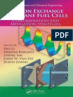 (Green chemistry and chemical engineering) Hui Li_ et al-Proton exchange membrane fuel cells _ contamination and mitigatio[1592].pdf