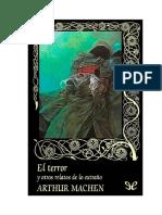 Machen Arthur - El Terror Y Otros Relatos de Lo Extraño