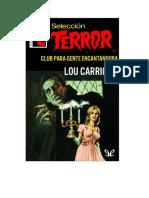 Carrigan Lou - Seleccion Terror 248 - Club Para Gente Encantado