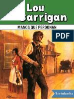Manos Que Perdonan - Lou Carrigan