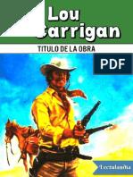 Los Colmillos Del Lobo - Lou Carrigan