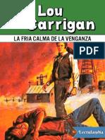 La Fria Calma de La Venganza - Lou Carrigan