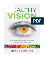 Healthy Vision-Prevent and Reverse Eye Disease Through Better Nutrition