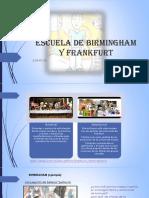 Escuela de Birmingham y Frankfurt Recuperacion