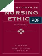 Case Studies in Nursing Ethics 4th ed. - S. Fry, et. al., (Jones and Bartlett, 2011) WW.pdf