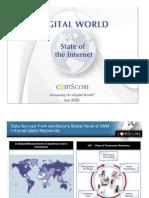 ComScore - Digital World State of the Internet - July 2008