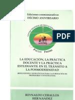 LIBRO LA EDUCACIÓN, LA PRACTICA DOCENTE Y LA PRÁCTICA ESTUDIANTIL EN EL TRÁNSITO A LA POSMODERNIDAD - copia.pdf