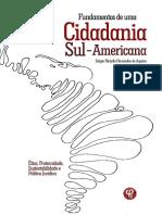AQUINO, Sérgio. Fundamentos de uma Cidadania Sul-Americana – Ética, fraternidade, sustentabilidade e política jurídica.pdf