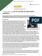 """""""El Problema en La Novela Es Que Todos Mienten"""""""