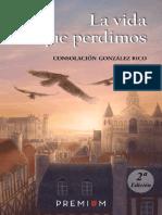 Gonzalez Rico Consolacion - La Vida Que Perdimos