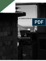 Mendes, ICR. O uso contemporâneo da favela na cidade do Rio de Janeiro