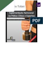 Suplementação nutricional na pratica clinica e esportiva.