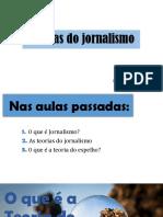 Aula 4 - Teorias do jornalismo