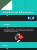 Resucitación Cardiopulmonar.pptx