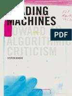 (Topics in the digital humanities) Ramsay, Stephen - Reading machines _ toward an algorithmic criticism-University of Illinois Press (2011).pdf