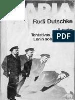 Dutschke - Lenin. Tentativa de poner a Lenin sobre los pies