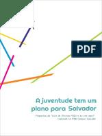 """A juventude tem um plano para Salvador - Propostas do """"Ciclo de Oficinas PDDU, e eu com isso?"""""""