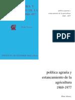 Alvarez Elena Politica Agraria Estancamiento Agricultura 1969 1977