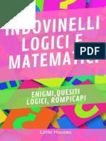 Indovinelli Logici e Matematici - Little Houses 2019