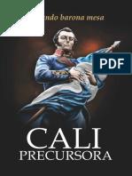 Cali Precursora. ARMANDO BARONA MESA. 2014. 1a. NTC  ed. d-v, JUL 3, 2019
